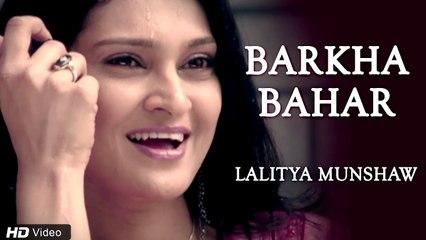 Barkha Bahar Hindi Romantic Song || Lalitya Munshaw || Full HD Song