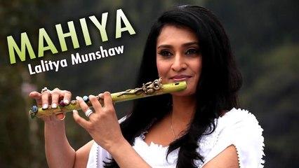 Mahiya - Hindi Sufi Song | Lalitya Munshaw | Latest Hindi Songs | Sufi Music