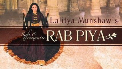 Rab Piya - Hindi Sufi Song | Lalitya Munshaw | Latest Hindi Songs | Sufi Music