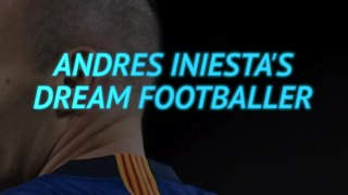 Barca legend Iniesta builds his perfect player