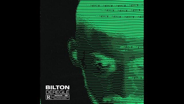 Bilton - Déréglé
