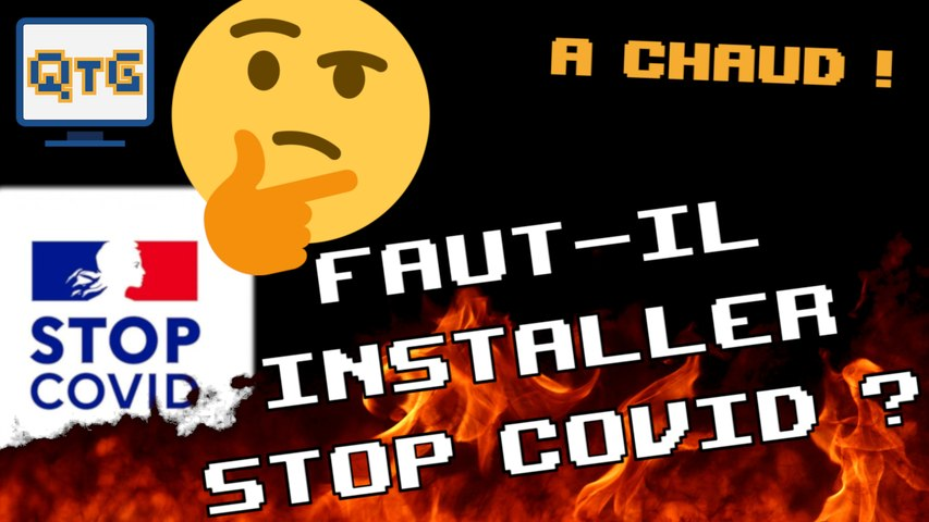 Faut-il installer Stop Covid ? La réponse va vous étonner ! – A chaud #6