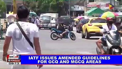 IATF issues amended guidelines for GCQ and MGCQ areas