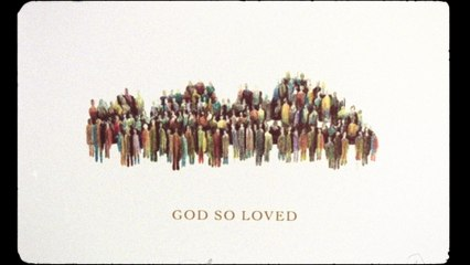We The Kingdom - God So Loved