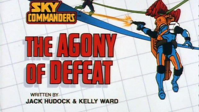 Sky Commanders S01E13 The Agony of Defeat