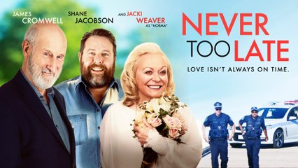 NEVER TOO LATE Official Trailer