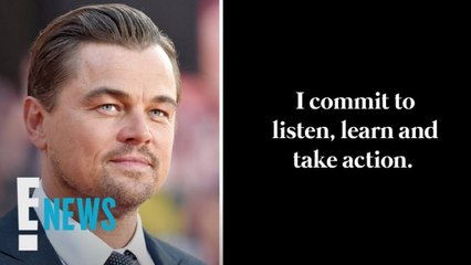 Leonardo DiCaprio Pledges to Help End Racial Injustice - E! News