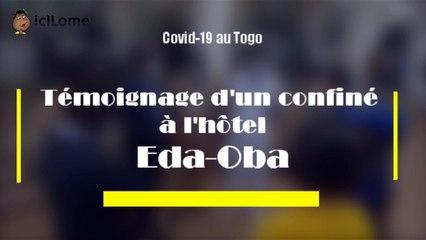 Covid-19 : Un confiné raconte son enfer à l'hôtel Eda-Oba