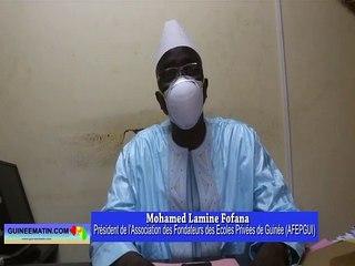 Menace de fermeture de certaines écoles privées, la réaction de Mohamed Lamine Fofana, président de l'Association des Fondateurs des Ecoles Privées de Guinée (AFEPGUI)