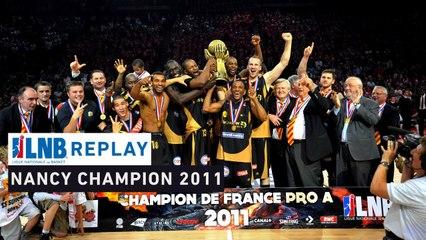Replay - Cholet - Nancy, finale 2011 avec John Linehan !