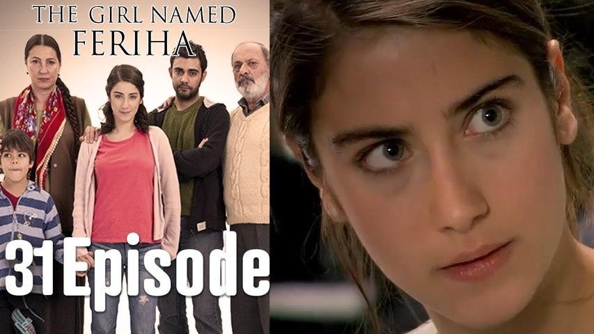 The Girl Named Feriha - 31. Episode