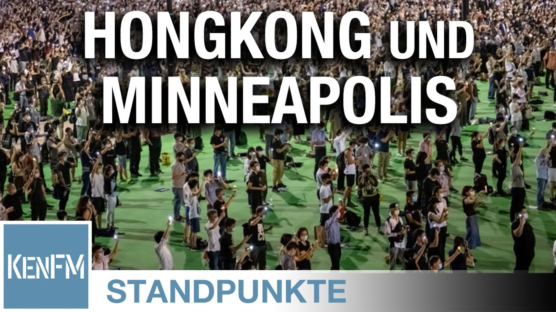 Hongkong und Minneapolis • STANDPUNKTE