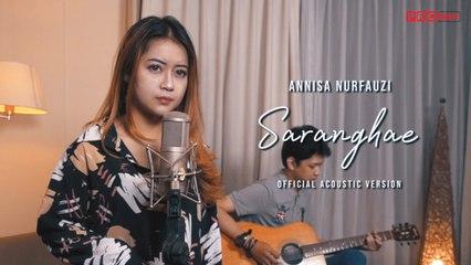 Annisa Nurfauzi - Saranghae ( Official Music Video )