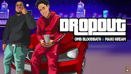 OMB Bloodbath - Dropout