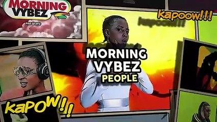 Morning Vybez