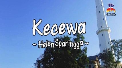 Helen Sparingga - Kecewa (Official Lyric Video)