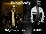 Willy Denzey feat Papoose - Everybody [New 2008]