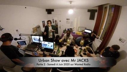 Urban Show avec Mr Jacks - Partie 2