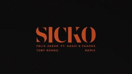 Felix Jaehn - SICKO