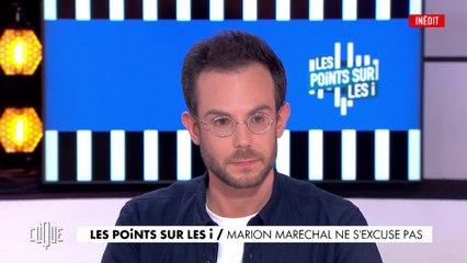 Les points sur les i : Marion Maréchal ne s'excuse pas - Clique - CANAL+