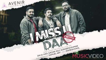 I Miss U Daa - Porotta Song |  Zia Ul Haq | Sachin Raj | Sudheesh Kumar | Avenir Technology