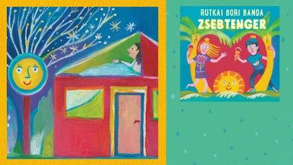 Rutkai Bori Banda - Égre nyílnak az ablakok