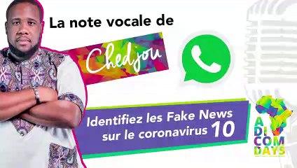 La note vocale de Chedjou #10 : Identifiez les Fake News sur le coronavirus