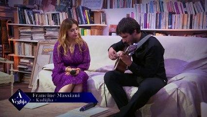 veghja canzona  4 Khadija Francine Massiani version reseau ecrit par marcellu acquaviva et santu montera musik 2