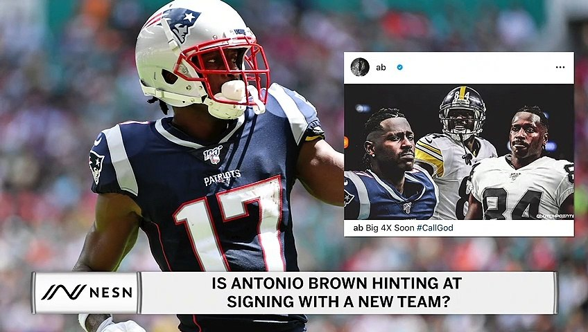 Is Antonio Brown Hinting at Signing With a New Team?