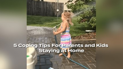 5 Tips For Parents and Kids Staying Home That Will Have You Cracking Up