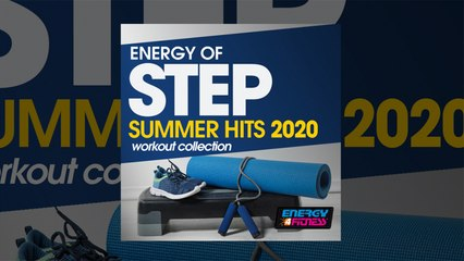 E4F - Energy Of Step Summer Hits 2020 Workout Collection - Fitness & Music 2020