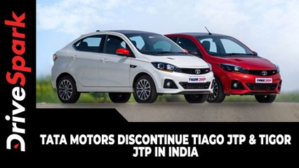 Tata Motors Discontinue Tiago JTP & Tigor JTP In India: Here's Why!