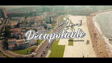 Zouhair Bahaoui - Décapotable (Music Video Teaser)   (زهير البهاوي - دكابوطابل (برومو