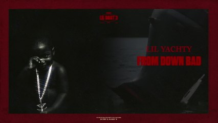 Lil Yachty - From Down Bad