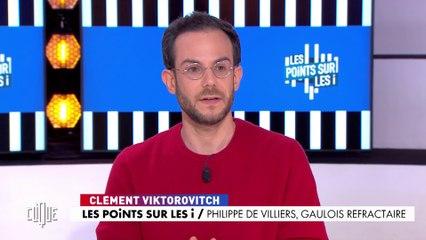 Les points sur les i : Philippe de Villiers, gaulois réfractaire - Clique - CANAL+