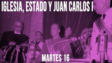 Juan Carlos Monedero: Iglesia, Estado y Juan Carlos I 'En la Frontera' - 16 de junio de 2020