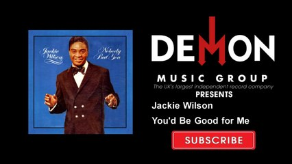 Jackie Wilson - You'd Be Good for Me