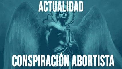 Conspiración abortista - En la Frontera, 17 de junio de 2020