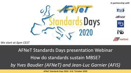 2ème Webinaire « AFNeT Standards Days le 18/06/2020 à 18H sur l'Ingénierie Système : « How do standards sustain MBSE ? »