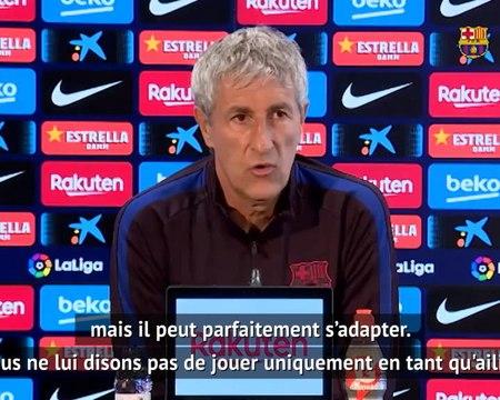 """Barça - Setién : """"Griezmann peut parfaitement s'adapter"""""""