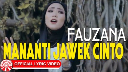Fauzana - Mananti Jawek Cinto [Official Lyric Video HD]