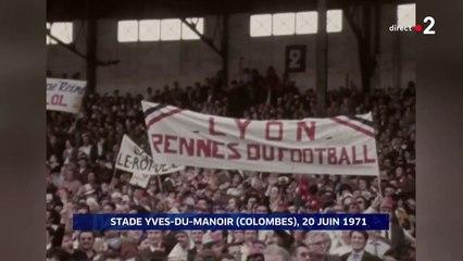 20/06/71 : Rennes - Lyon (1-0) : finale de Coupe de France