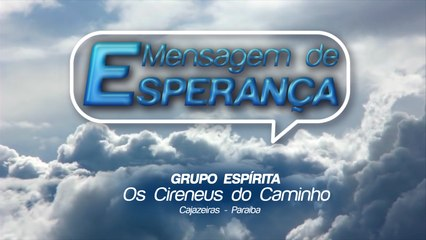 MENSAGEM DE ESPERANÇA 19/06/2020