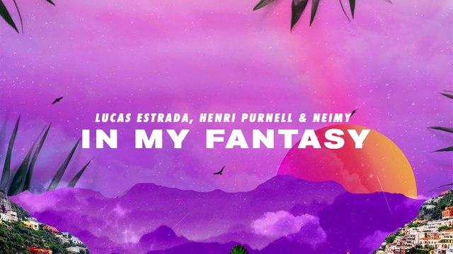 Lucas Estrada - In My Fantasy