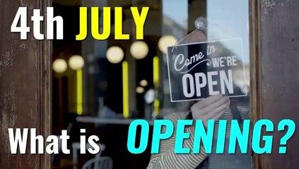 Lockdown Easing: July 4