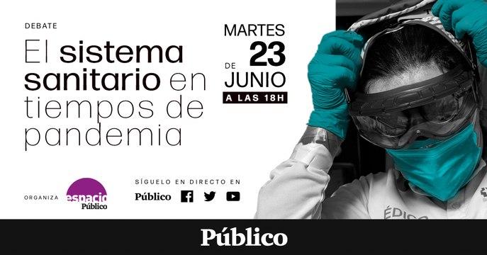 DEBATE | El sistema sanitario en tiempos de pandemia