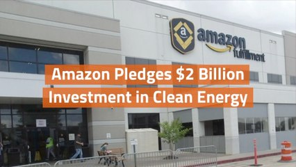 Amazon Goes In On Clean Energy