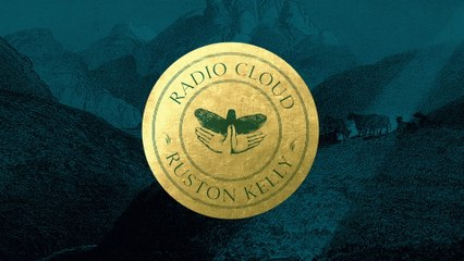 Ruston Kelly - Radio Cloud