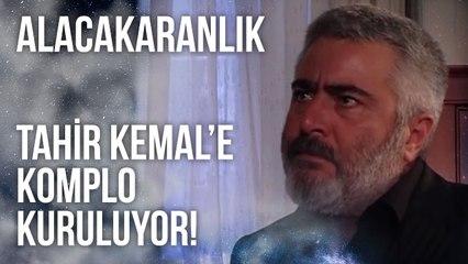 Tahir Kemal'e Komplo Kuruluyor   Alacakaranlık 34. Bölüm
