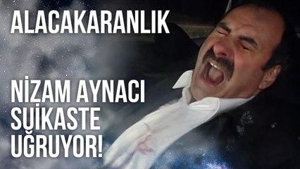 Nizam Aynacı Suikaste Uğruyor   Alacakaranlık 35. Bölüm